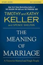 tim keller meaning of marriage study guide