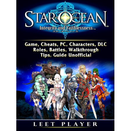 star ocean integrity and faithlessness guide pdf