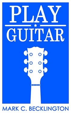 beginners guide to electric guitar