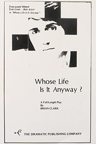 whose life is it anyway study guide