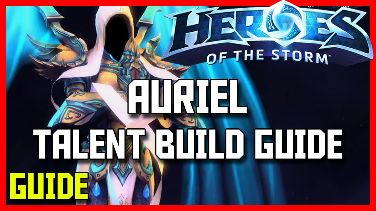 heroes of the storm auriel guide
